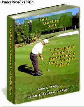 Tour quality putting will teach you how to read greens, read speed, develop and simple, consistent stroke, a sink more putts.